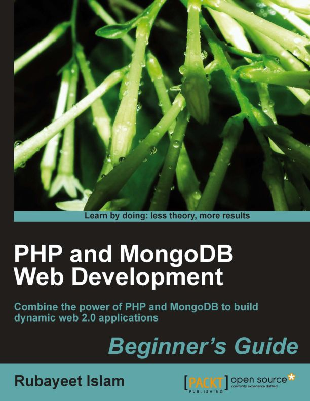 Packt Publishing PHP and MongoDB Web Development, Beginner's Guide (2011)