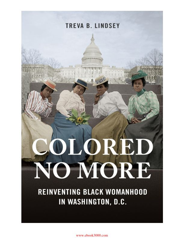 colored-no-more-reinventing-black-womanhood-in-washington-dc