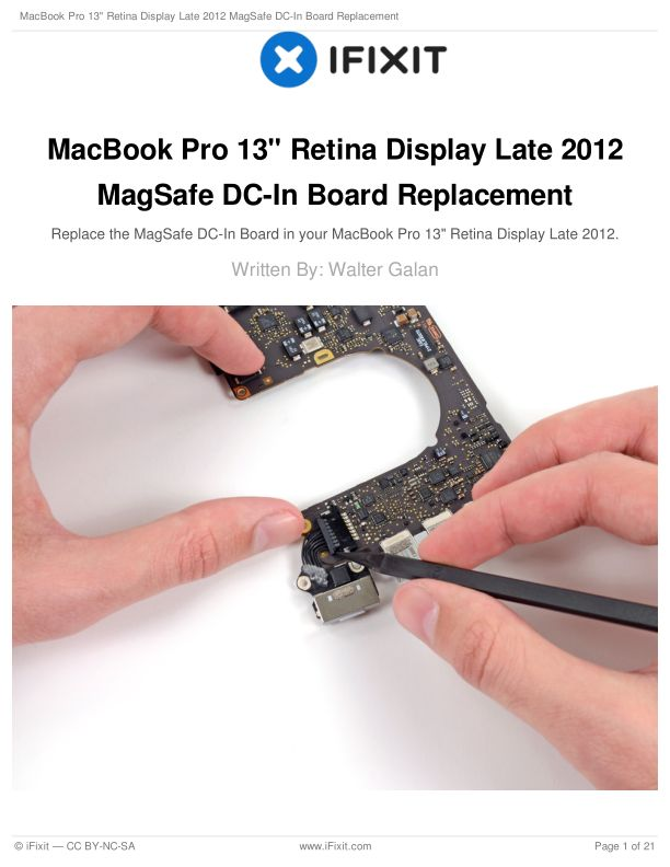 """MacBook Pro 13"""" Retina Display Late 2012 MagSafe DC-In Board Replacement"""