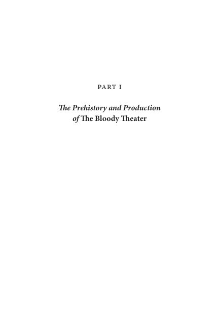 PART I: The Prehistory and Production of The Bloody Theater   Page 6