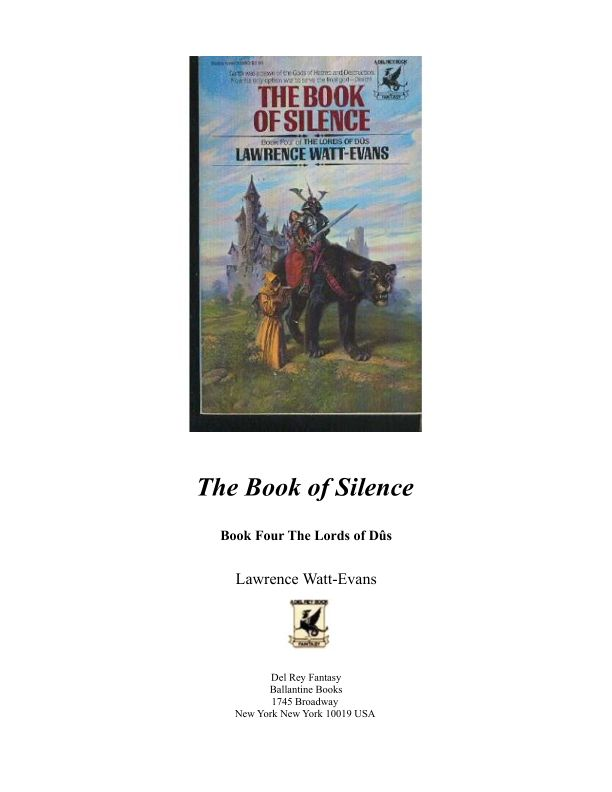 The Book of Silence (Lords of Dus, book 4)