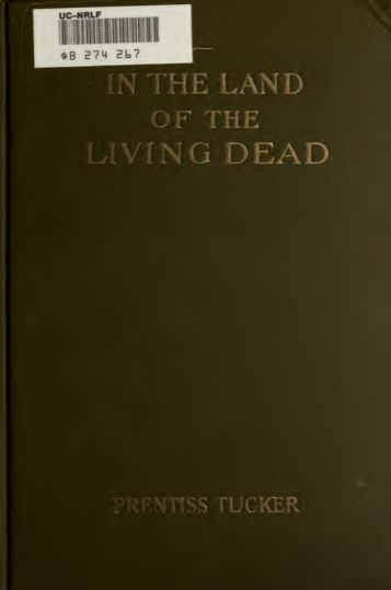 In the land of the living dead : an occult story