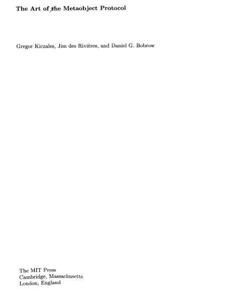 The Art of the Metaobject Protocol - Gregor Kiczales, Jime des Rivieres, Daniel G Bobrow