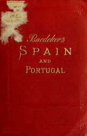 Spain and Portugal; handbook for travellers