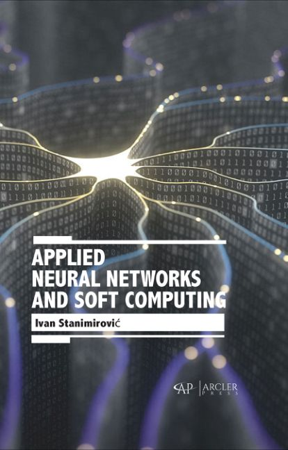 Applied Neural Networks and Soft Computing