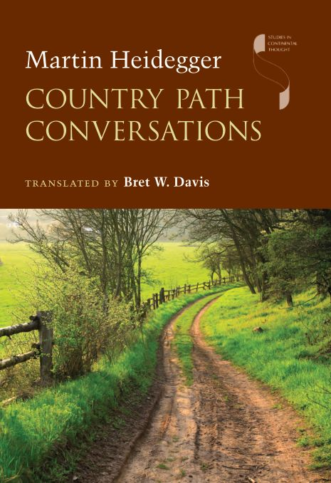 Studies in Continental Thought : Country Path Conversations