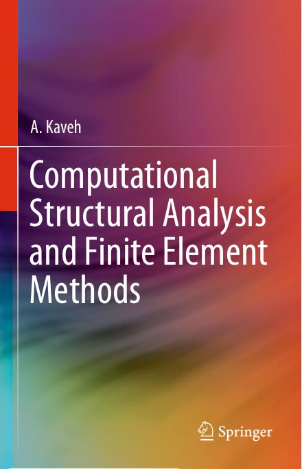 Computational Structural Analysis and Finite Element Methods