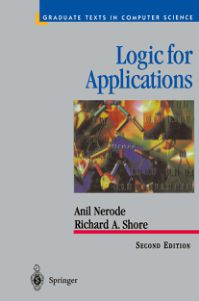 Logic for Applications (2nd ed) - Nerode, Shore
