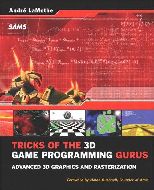 Tricks of the 3D Game Programming Gurus - Advanced 3D Graphics and Rasterization