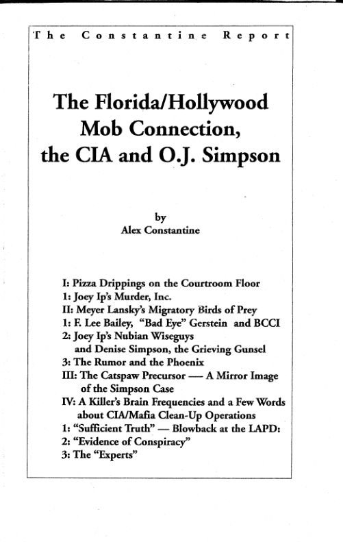 The Florida/Hollywood Mob Connection, the CIA and O.J. Simpson