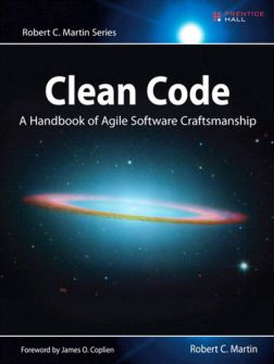 Clean Code. A Handbook of Agile Software Craftsmanship