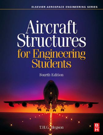 Aircraft Structures for Engineering Students, Fourth Edition