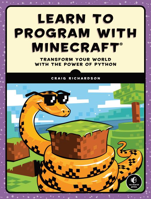 Learn to Program with Minecraft : Transform Your World with the Power of Python (1)