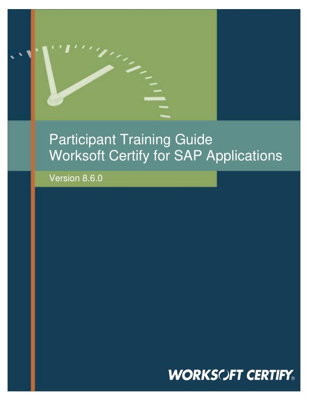 (2011) Training Guide Worksoft Certify SAP Applications 8.6.0