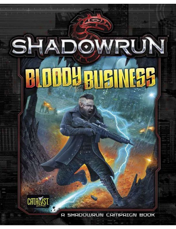 C:\Users\Administration\Documents\Shadowrun\Shadowrun 5e\Bloody Business.xps