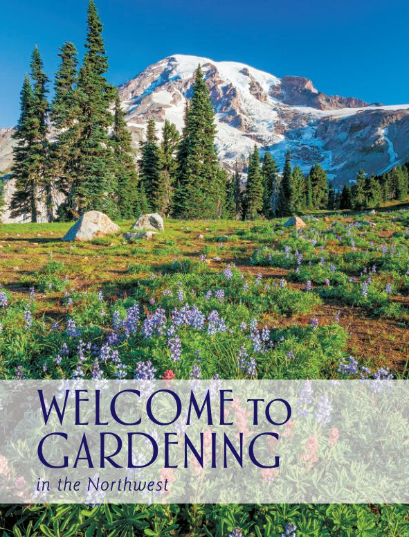 WELCOME TO GARDENING IN THE NORTHWEST   Page 3