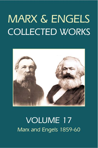Marx and Engels Collected Works, Volume 17 : Marx and Engels 1859-60