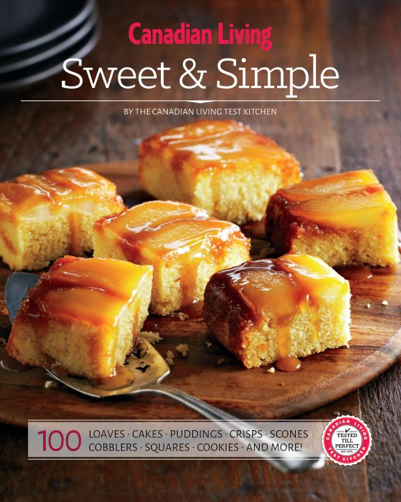 Canadian Living: sweet and simple