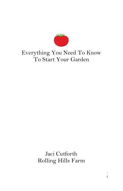 Microsoft Word - E-book resize Doc Everything You Need to Know to Start Your Garden.docx
