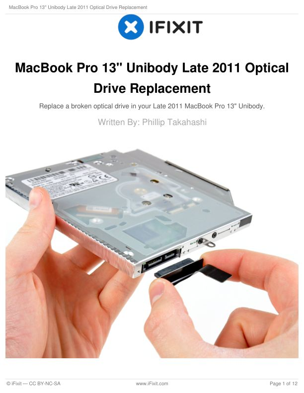 """MacBook Pro 13"""" Unibody Late 2011 Optical Drive Replacement"""