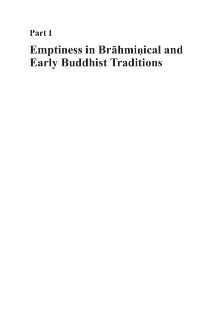PART I Emptiness in Brāhmiṇical and Early Buddhist Traditions | Page 6