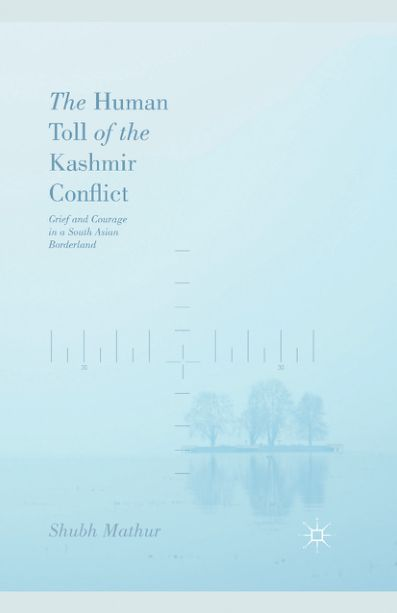 the-human-toll-of-the-kashmir-conflict-grief-and-courage-in-a-south-asian-borderland
