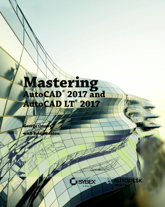 Mastering: AutoCAD® 2017 and AutoCAD LT® 2017   Page 0