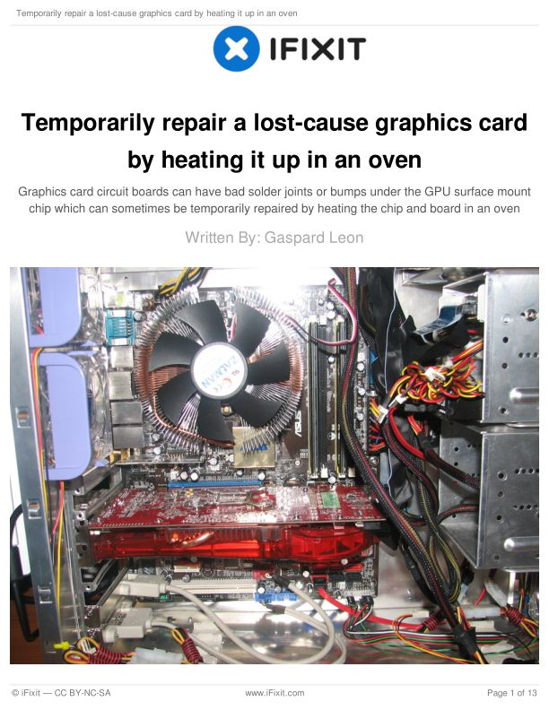 Temporarily repair a lost-cause graphics card by heating it up in an oven
