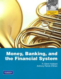 Hubbard & O'Brien - Money, Banking, and the Financial System (2012)