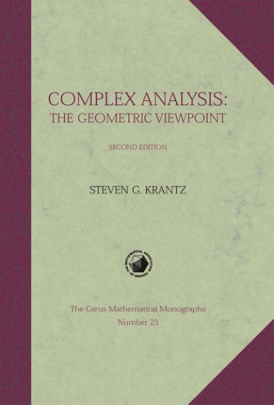 Carus, Volume 23 : Complex Analysis : The Geometric Viewpoint (2nd Edition)
