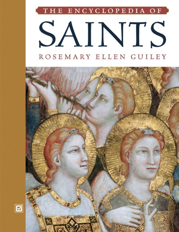 The Encyclopaedia of Saints - Rosemary Guiley
