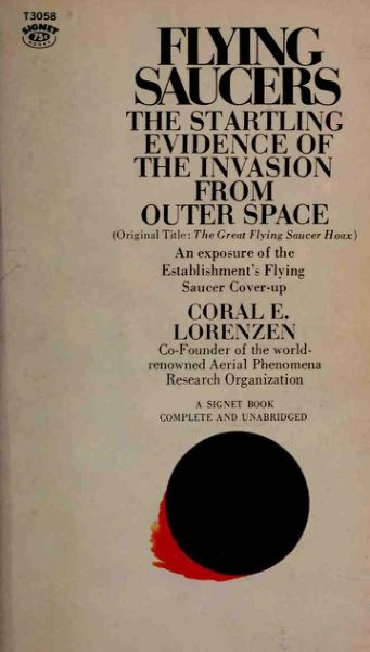 Flying Saucers - The Startling Evidence of the Invasion From Outer Space