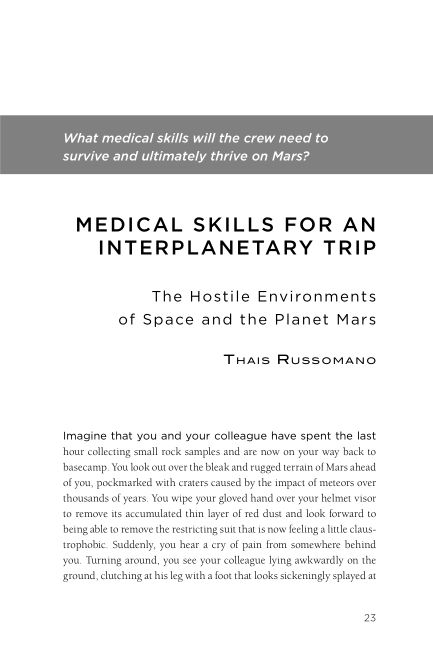 What medical skills will the crew need to survive and ultimately thrive on Mars? | Page 6