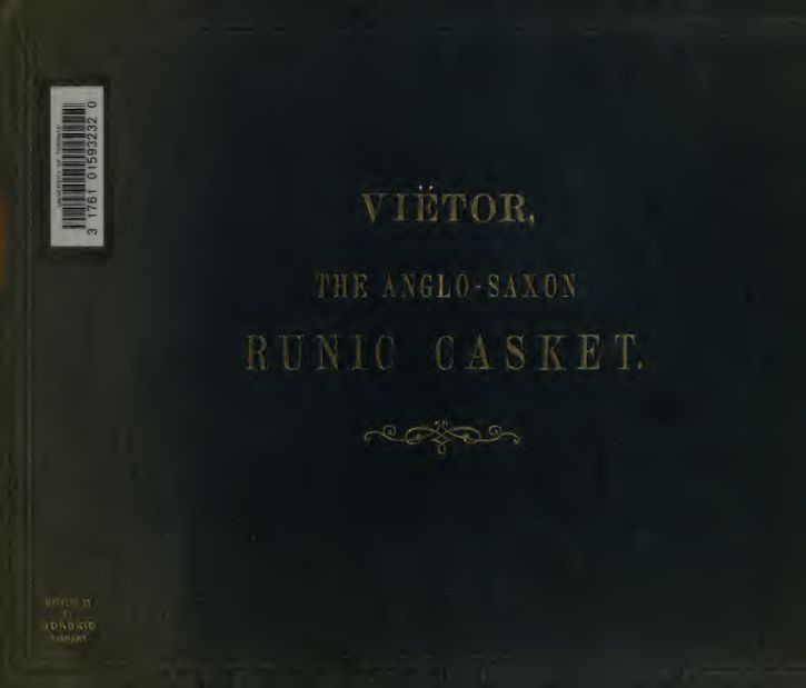 The Anglo-Saxon runic casket (The Franks Casket) five photographed plates with explanatory text