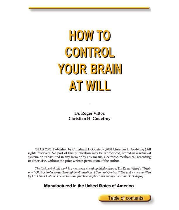 How to control your brain at will