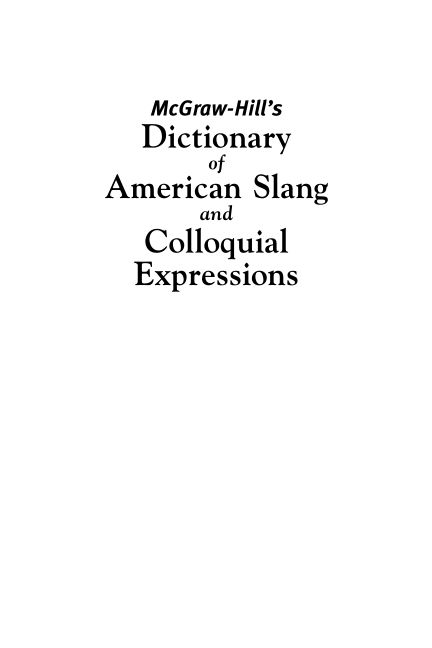 McGraw-Hill's Dictionary of American Slang and Colloquial Expressions
