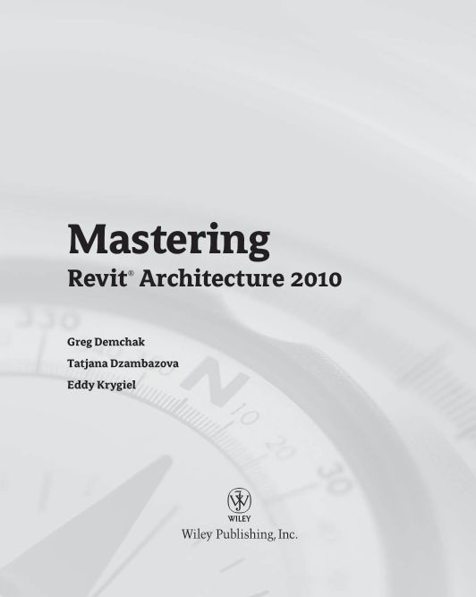 Mastering Revit Architecture 2010   Page 0