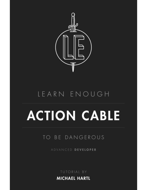 Learn_Enough_Action_Cable_to_Be_Dangerous__Michael_Hartl