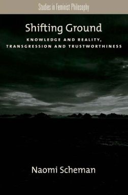 Shifting Ground Knowledge and Reality, Transgression and Trustworthiness