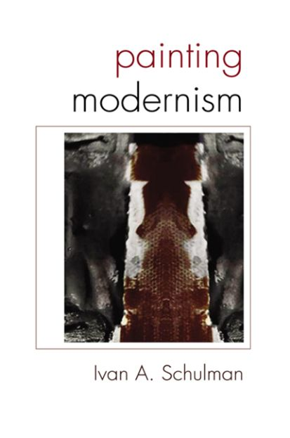 SUNY Series in Latin American and Iberian Thought and Culture : Painting Modernism