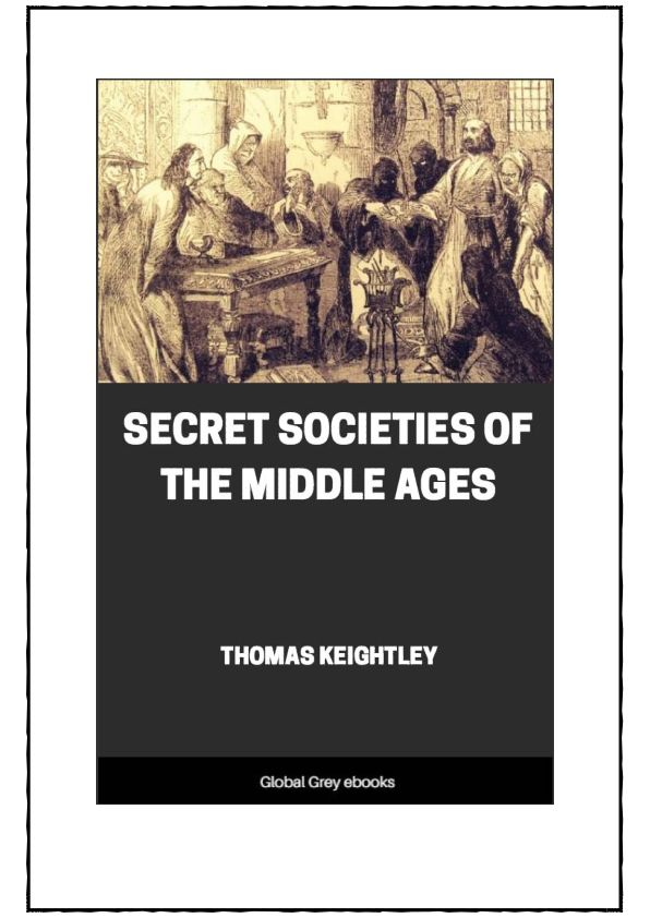 Secret Societies of the Middle Ages