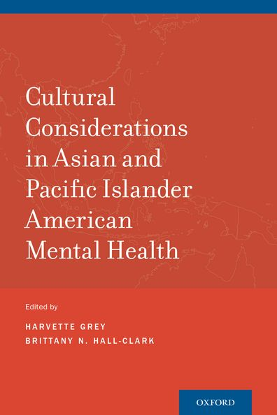 Cultural Considerations in Asian and Pacific Islander American Mental Health