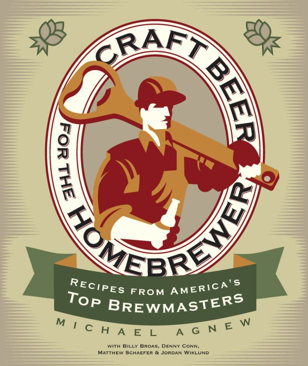 Craft Beer for the Homebrewer - Michael Agnew