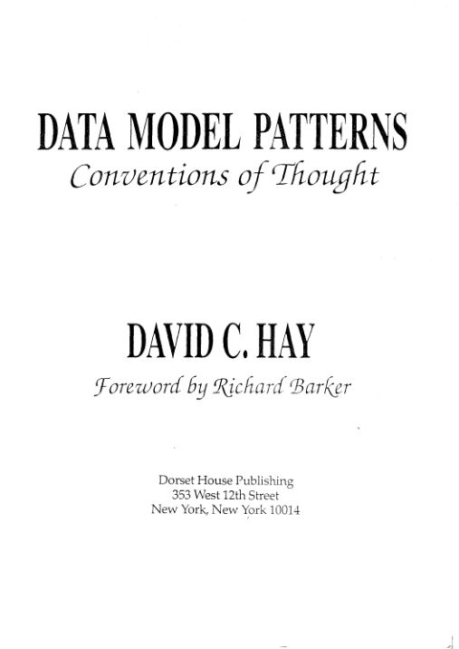 Data Model Patterns: Conventions of Thought - David C Hay