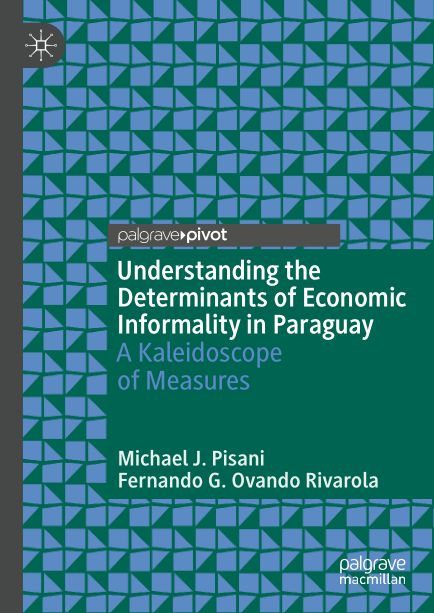 understanding-the-determinants-of-economic-informality-in-paraguay-a-kaleidoscope-of-measures