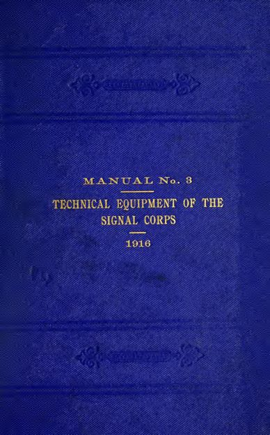 Technical equipment of the Signal Corps. 1916