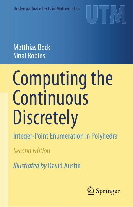 Computing the Continuous Discretely Integer-Point Enumeration in Polyhedra - Matthias Beck