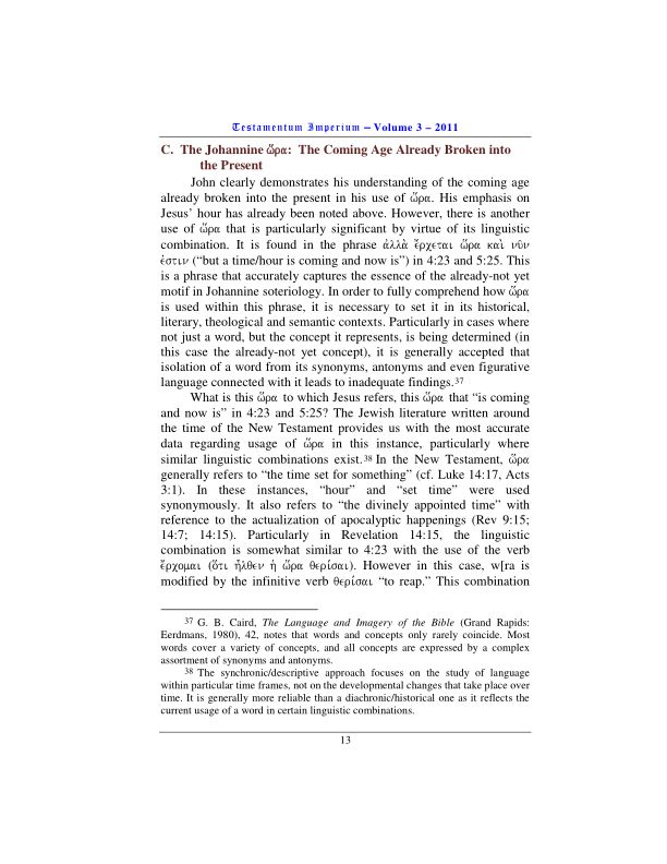 C.  The Johannine w[ra:  The Coming Age Already Broken into the Present | Page 2