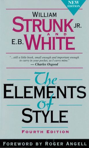 The Elements of Style - William Strunk and E B White